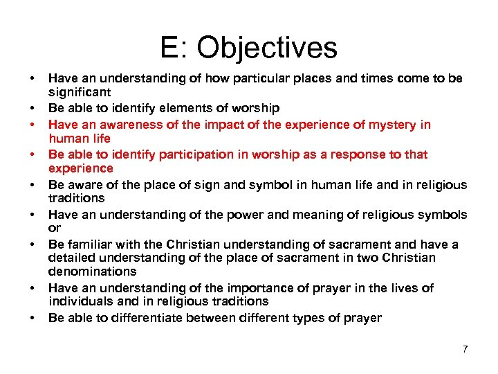 E: Objectives • • • Have an understanding of how particular places and times