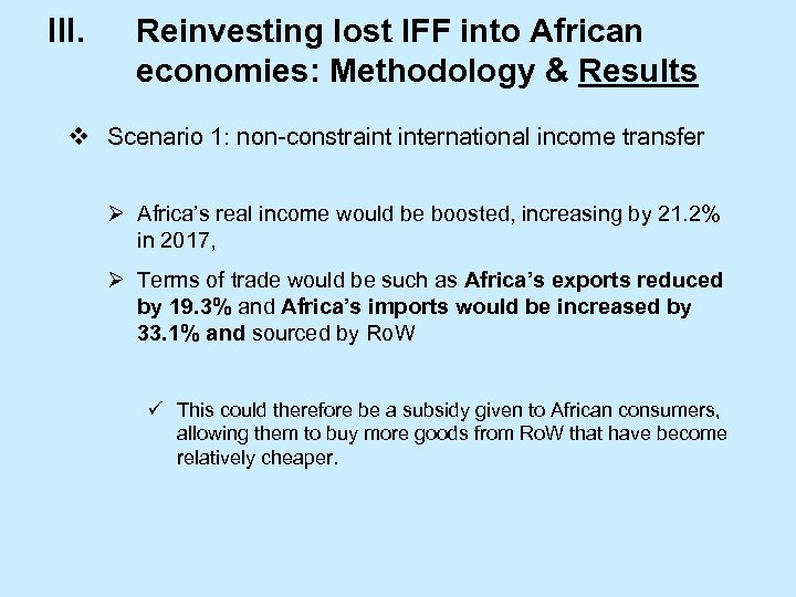 III. Reinvesting lost IFF into African economies: Methodology & Results v Scenario 1: non-constraint