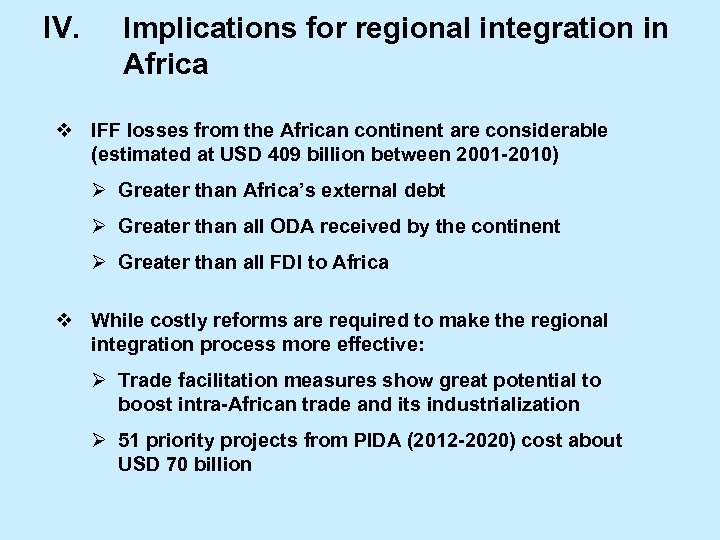 IV. Implications for regional integration in Africa v IFF losses from the African continent
