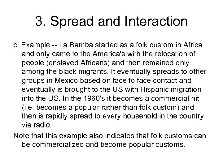 3. Spread and Interaction c. Example -- La Bamba started as a folk custom