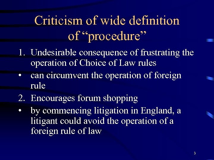 """Criticism of wide definition of """"procedure"""" 1. Undesirable consequence of frustrating the operation of"""