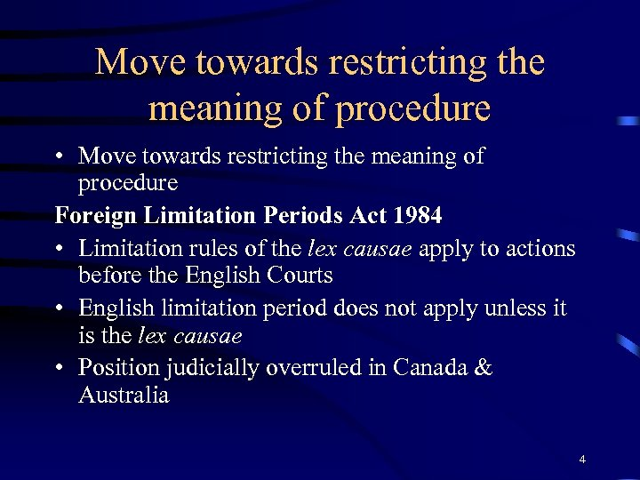 Move towards restricting the meaning of procedure • Move towards restricting the meaning of