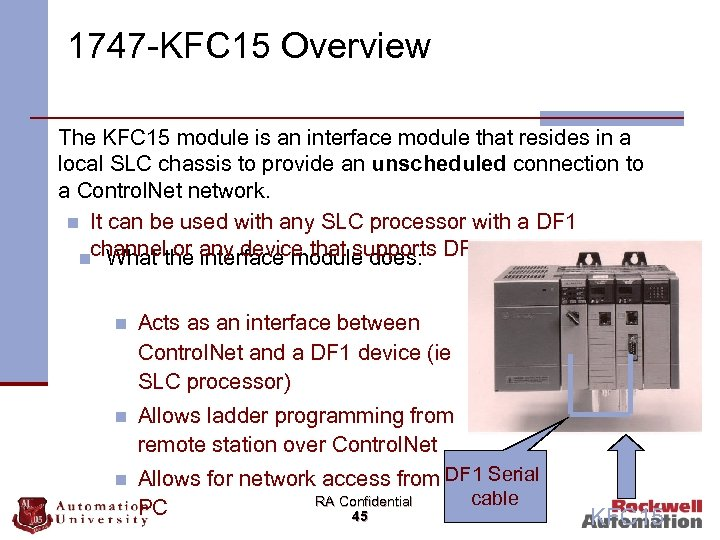 1747 -KFC 15 Overview n The KFC 15 module is an interface module that