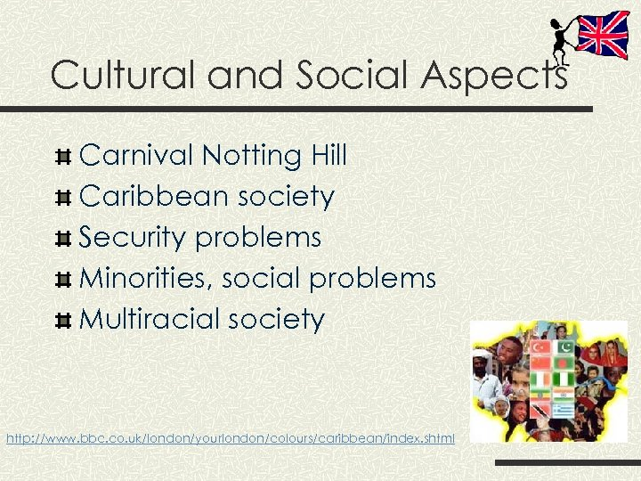 Cultural and Social Aspects Carnival Notting Hill Caribbean society Security problems Minorities, social problems