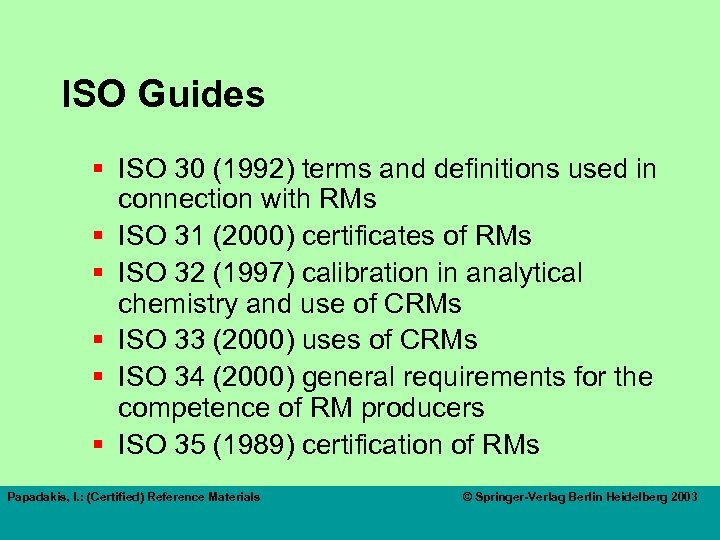 ISO Guides § ISO 30 (1992) terms and definitions used in connection with RMs