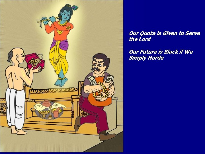 Our Quota is Given to Serve the Lord Our Future is Black if We