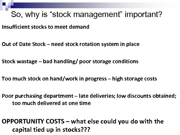 Inventory Management Definition STOCK Materials and goods