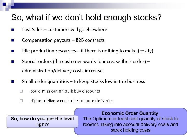 Inventory Management Definition STOCK Materials and goods required