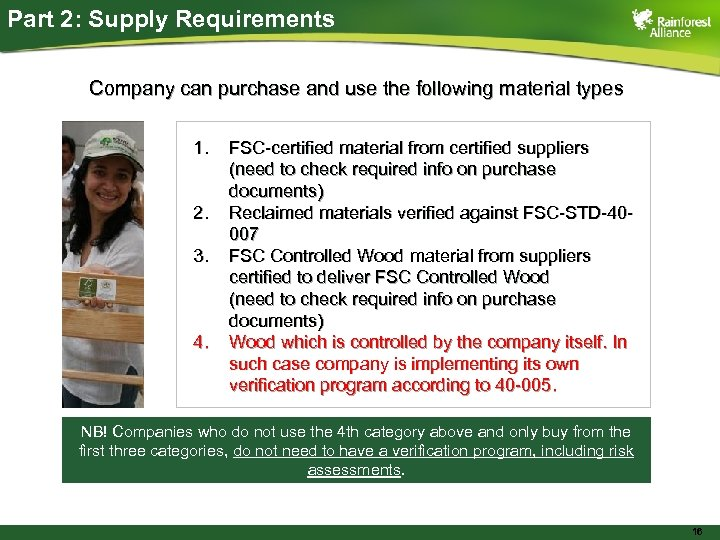 Part 2: Supply Requirements Company can purchase and use the following material types 1.