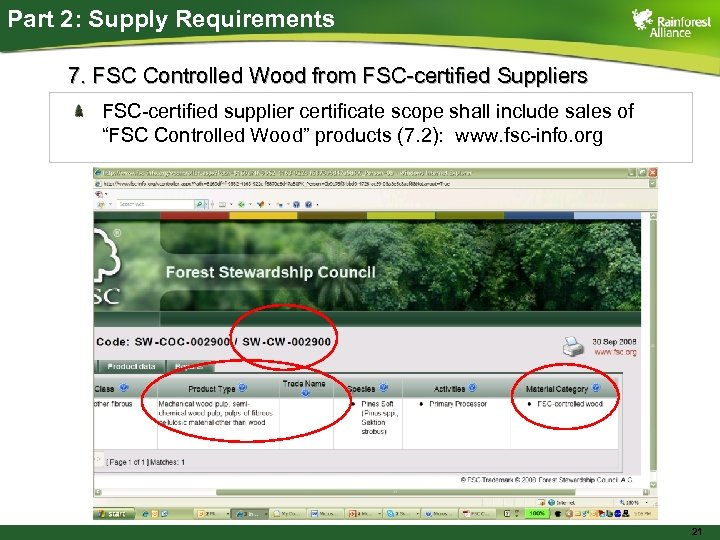 Part 2: Supply Requirements 7. FSC Controlled Wood from FSC-certified Suppliers FSC-certified supplier certificate