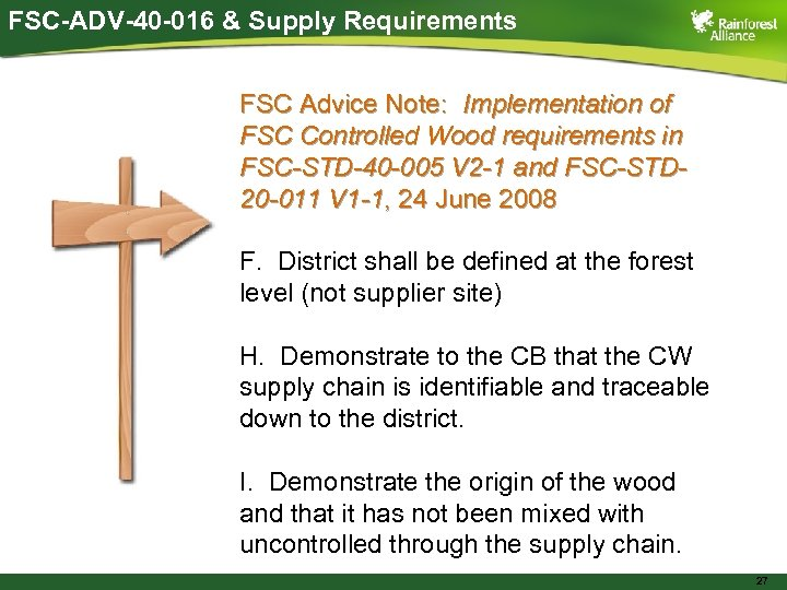 FSC-ADV-40 -016 & Supply Requirements FSC Advice Note: Implementation of FSC Controlled Wood requirements