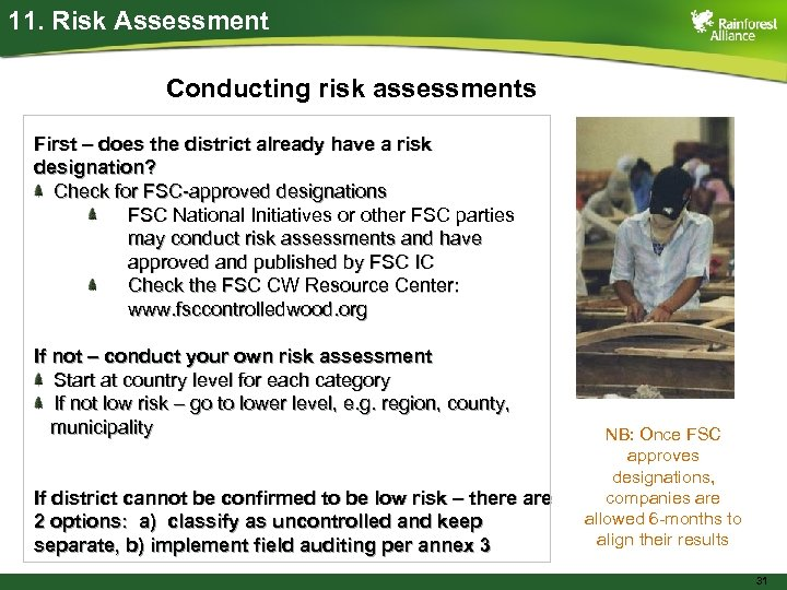 11. Risk Assessment Conducting risk assessments First – does the district already have a