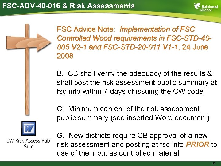 FSC-ADV-40 -016 & Risk Assessments FSC Advice Note: Implementation of FSC Controlled Wood requirements