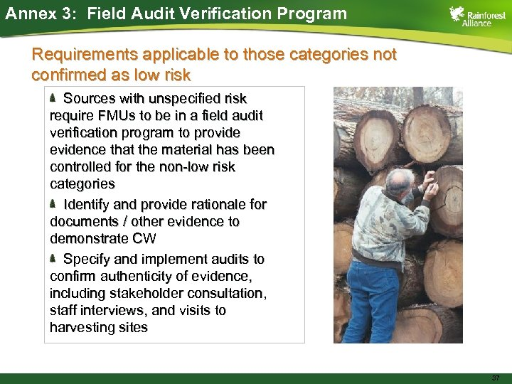 Annex 3: Field Audit Verification Program Requirements applicable to those categories not confirmed as