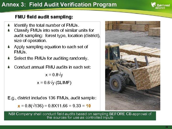 Annex 3: Field Audit Verification Program FMU field audit sampling: Identify the total number