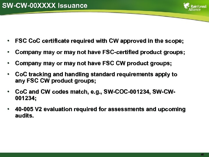 SW-CW-00 XXXX Issuance • FSC Co. C certificate required with CW approved in the