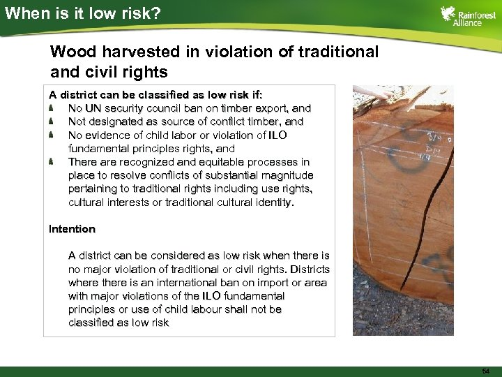 When is it low risk? Wood harvested in violation of traditional and civil rights