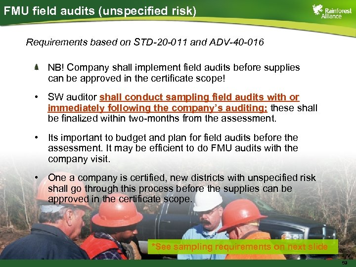 FMU field audits (unspecified risk) Requirements based on STD-20 -011 and ADV-40 -016 NB!