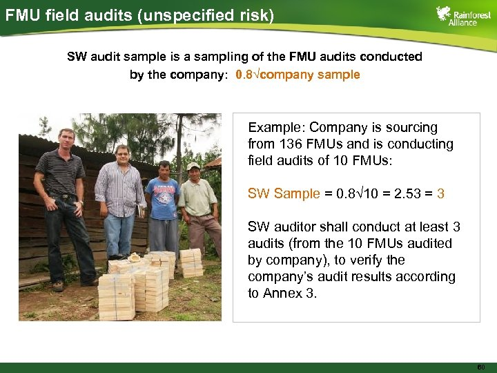FMU field audits (unspecified risk) SW audit sample is a sampling of the FMU