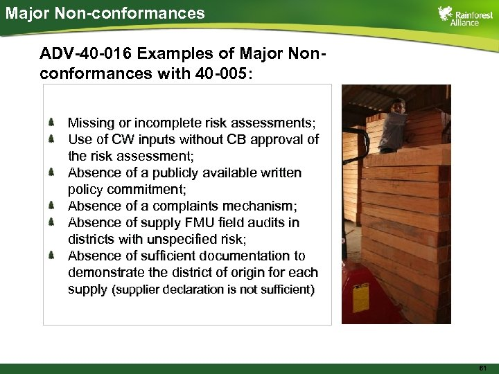 Major Non-conformances ADV-40 -016 Examples of Major Nonconformances with 40 -005: Missing or incomplete