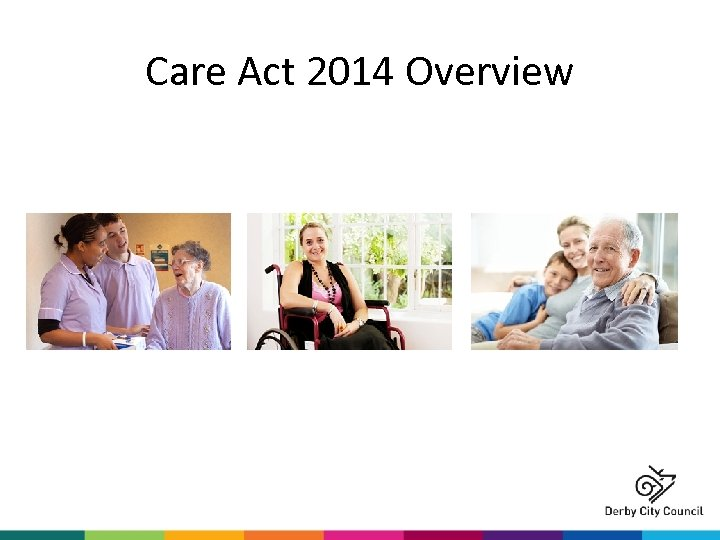 Care Act 2014 Overview
