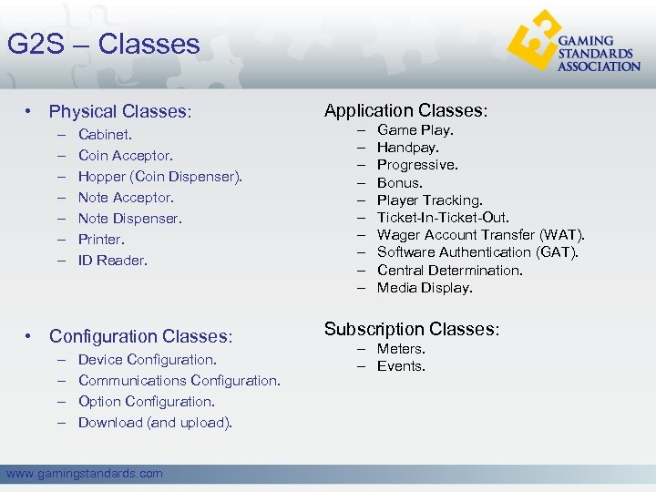 G 2 S – Classes • Physical Classes: – – – – Cabinet. Coin