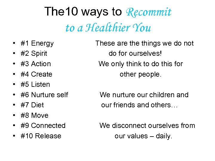 The 10 ways to Recommit to a Healthier You • • • #1 Energy