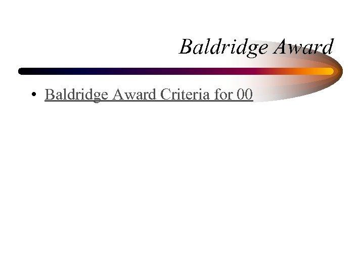 Baldridge Award • Baldridge Award Criteria for 00