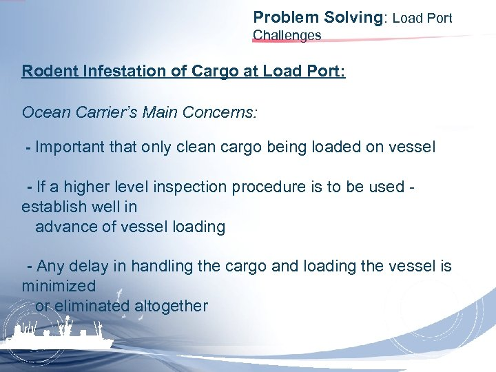 Problem Solving: Load Port Challenges Rodent Infestation of Cargo at Load Port: Ocean Carrier's