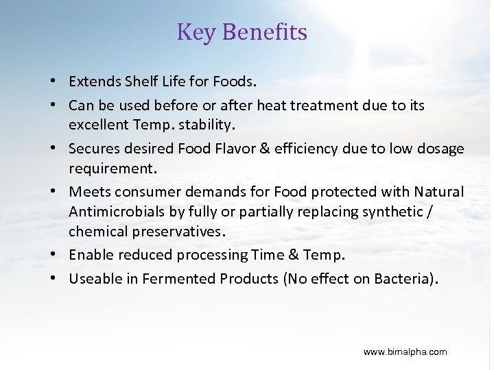 Key Benefits • Extends Shelf Life for Foods. • Can be used before or