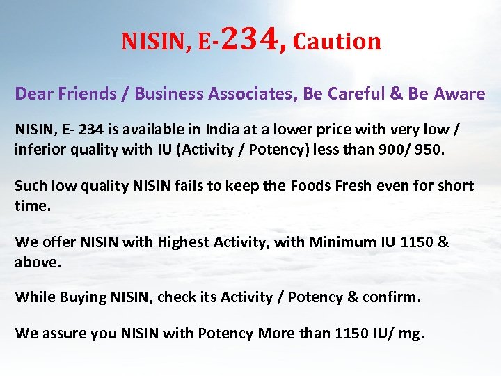 NISIN, E-234, Caution Dear Friends / Business Associates, Be Careful & Be Aware NISIN,