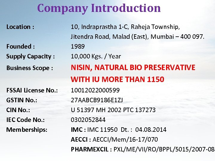 Company Introduction Location : Founded : Supply Capacity : 10, Indraprastha 1 -C, Raheja