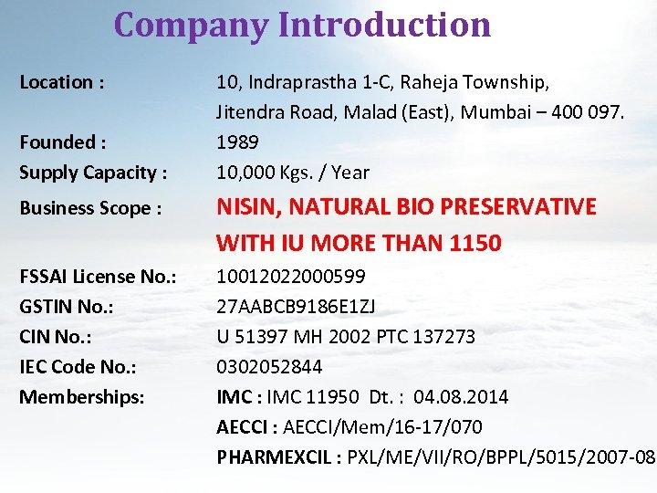 Company Introduction Location : Founded : Supply Capacity : 10, Indraprastha 1 -C, Raheja