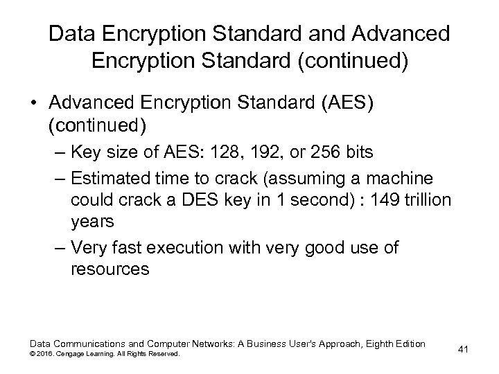 Data Encryption Standard and Advanced Encryption Standard (continued) • Advanced Encryption Standard (AES) (continued)