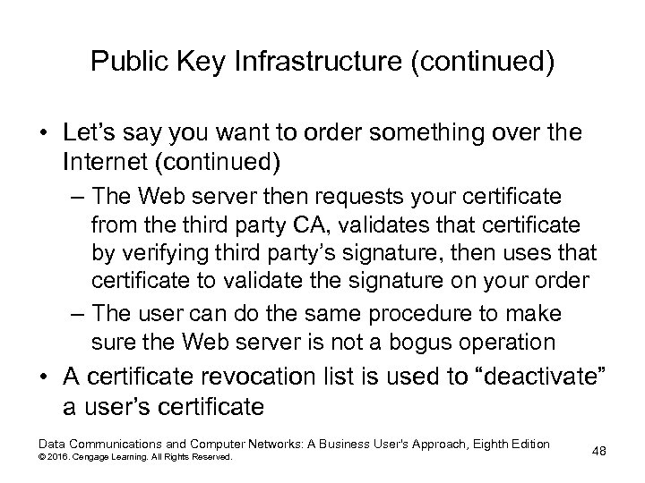 Public Key Infrastructure (continued) • Let's say you want to order something over the