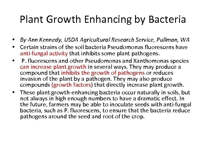 Plant Growth Enhancing by Bacteria • By Ann Kennedy, USDA Agricultural Research Service, Pullman,