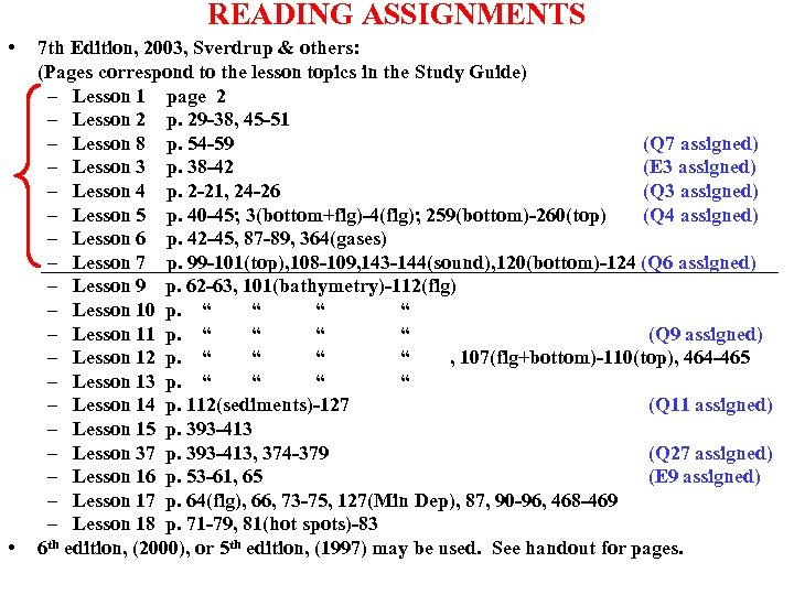 READING ASSIGNMENTS • • 7 th Edition, 2003, Sverdrup & others: (Pages correspond to