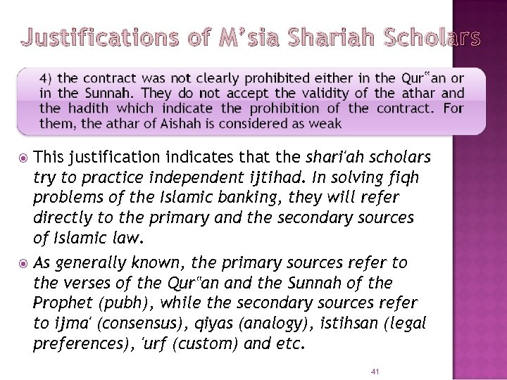 Justifications of M'sia Shariah Scholars This justification indicates that the shari'ah scholars try to