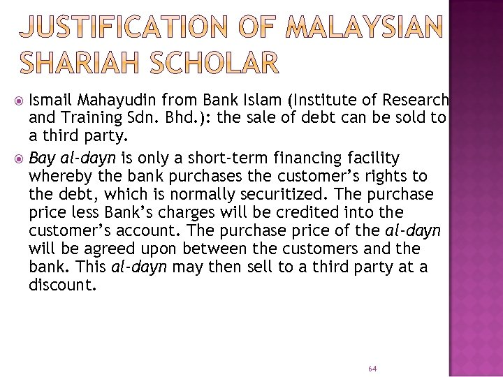 Ismail Mahayudin from Bank Islam (Institute of Research and Training Sdn. Bhd. ): the