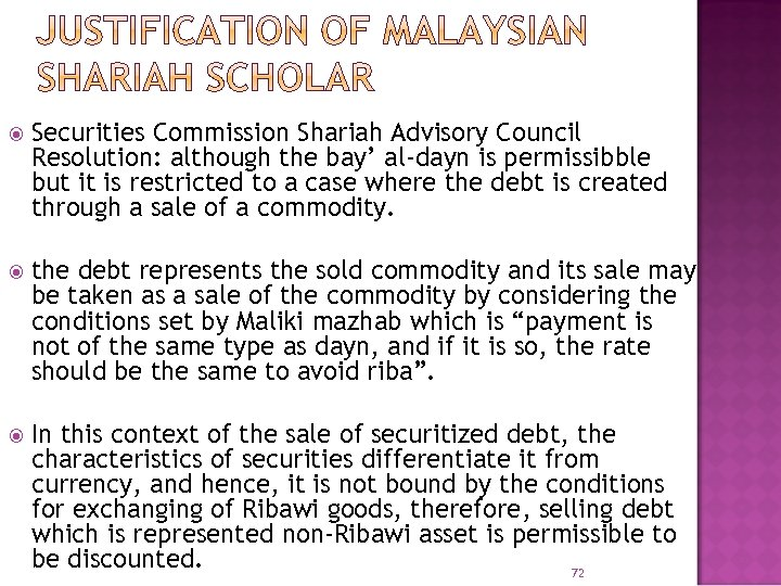 Securities Commission Shariah Advisory Council Resolution: although the bay' al-dayn is permissibble but