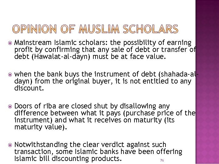 Mainstream Islamic scholars: the possibility of earning profit by confirming that any sale