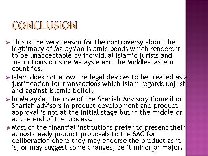 This is the very reason for the controversy about the legitimacy of Malaysian Islamic