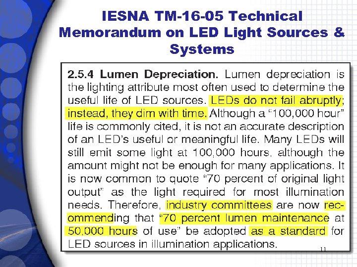 IESNA TM-16 -05 Technical Memorandum on LED Light Sources & Systems 11