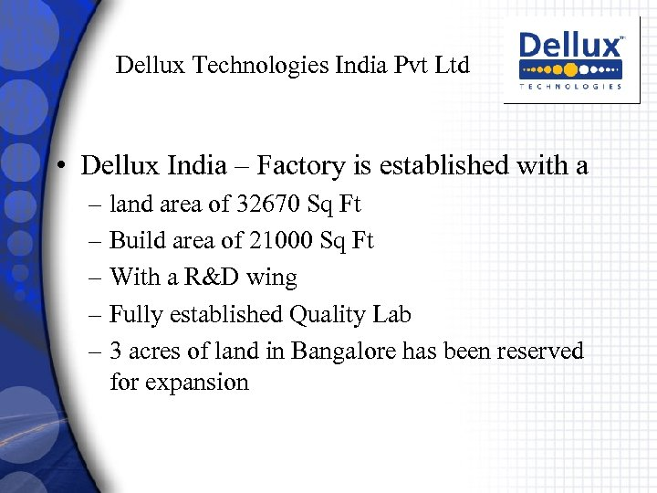 Dellux Technologies India Pvt Ltd • Dellux India – Factory is established with a