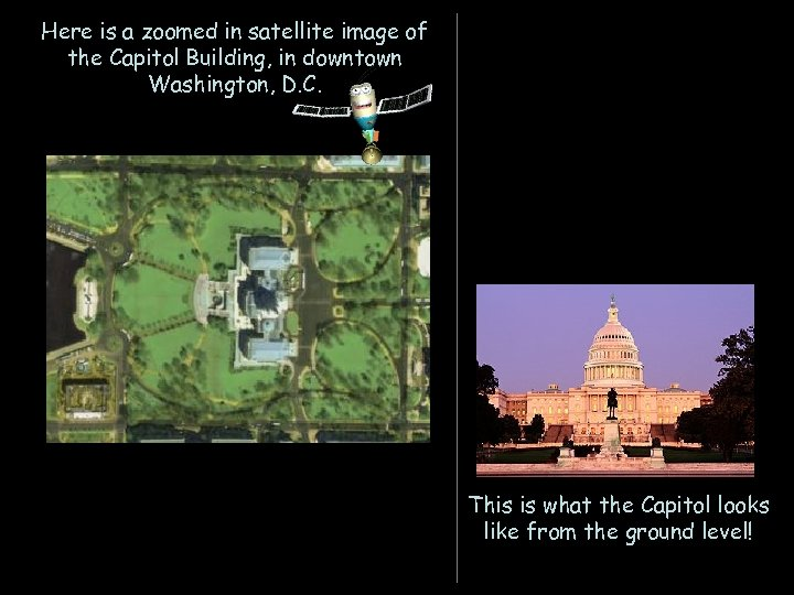 Here is a zoomed in satellite image of the Capitol Building, in downtown Washington,