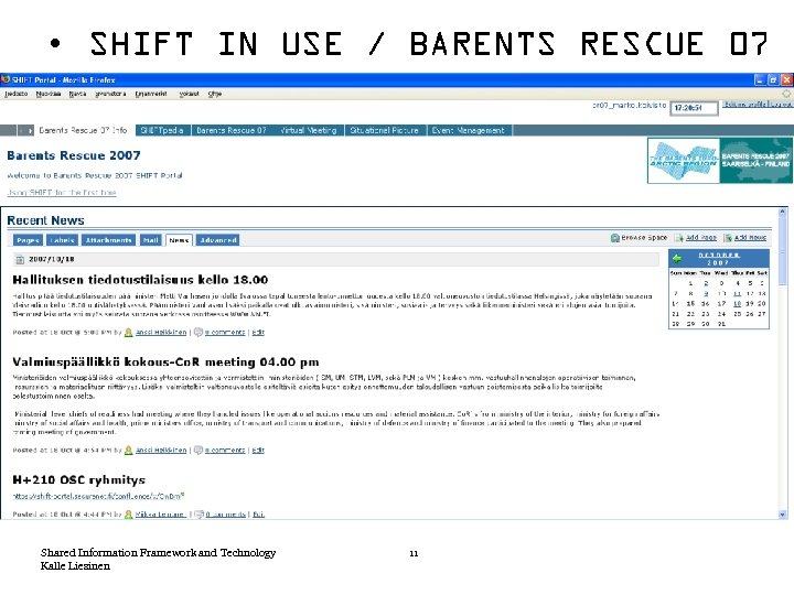• SHIFT IN USE / BARENTS RESCUE 07 Shared Information Framework and Technology