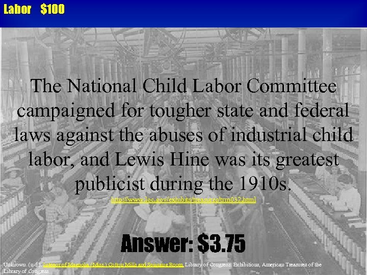 Labor $100 The National Child Labor Committee campaigned for tougher state and federal laws