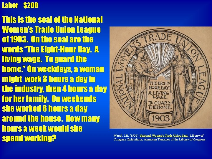Labor $200 This is the seal of the National Women's Trade Union League of
