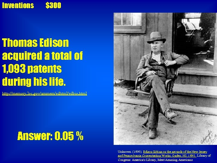 Inventions $300 Thomas Edison acquired a total of 1, 093 patents during his life.