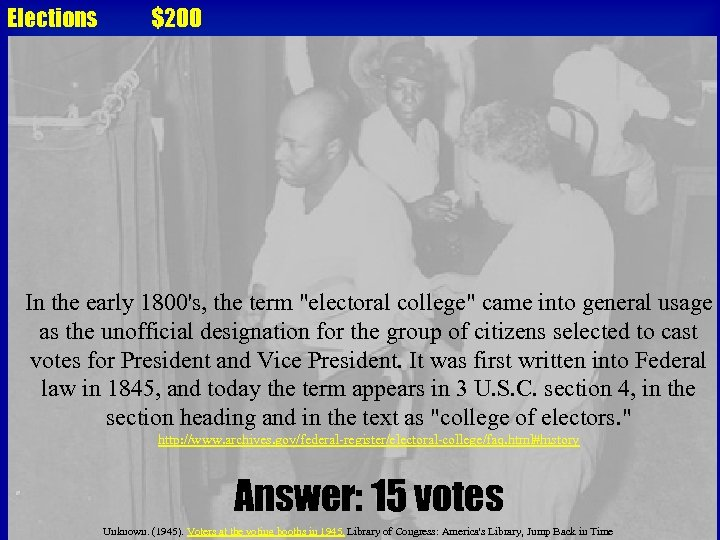 Elections $200 In the early 1800's, the term